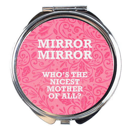 Nicest Mother Compact Mirror