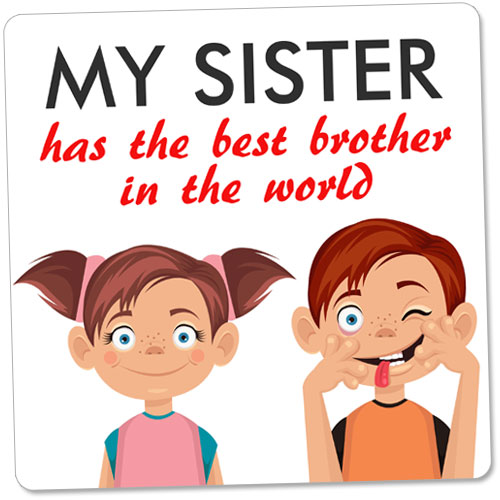I Have The Best Sister In The World Quotes: Rs.125 : Birthday