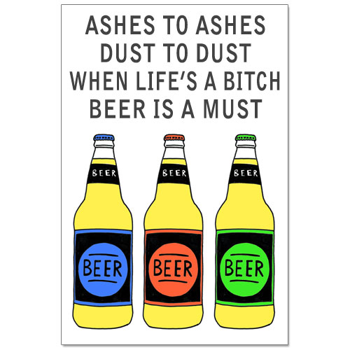 Beer Is A Must Poster