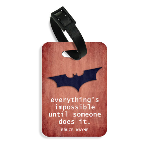 Batman Quote Luggage Tag