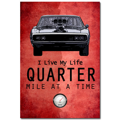 Quarter Mile Fast And Furious Art Poster