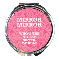 Nicest Sister Compact Mirror