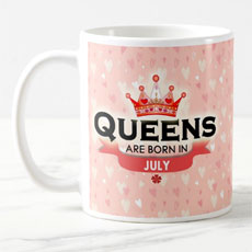 Queens Are Born In July Mug