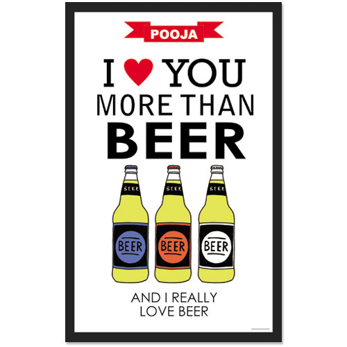Love You More Than Beer Poster