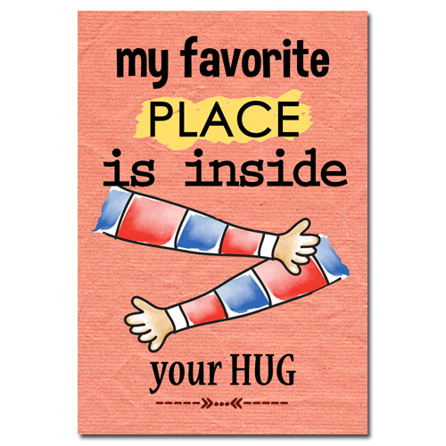 Favorite Place Is Your Hug Poster