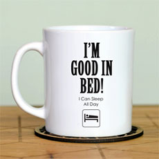 Im Good In Bed Mug