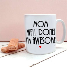 Well Done Mom Mug