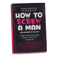 How To Screw A Man Manual