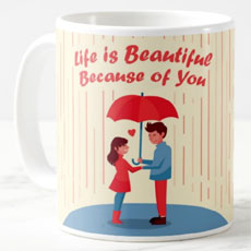 Life Is Beautiful Because Of You Mug