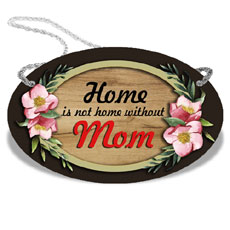 Home Is Where Mom Is Wall Hanging