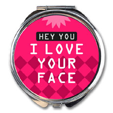 I Love Your Face Compact Mirror